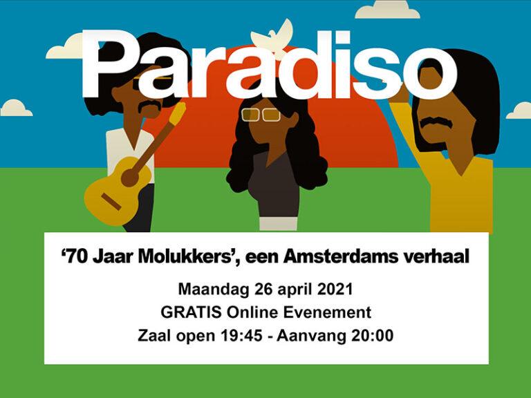 NIEUWS 70 jaar Molukkers online Paradiso Amsterdam